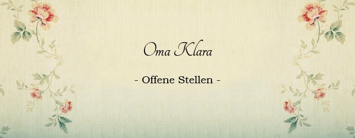 Offene Stellen - Oma Klara